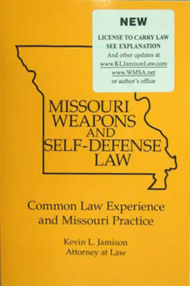 Missouri Weapons and Self-Defense Law